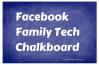 Facebook Family Tech Chalkboard