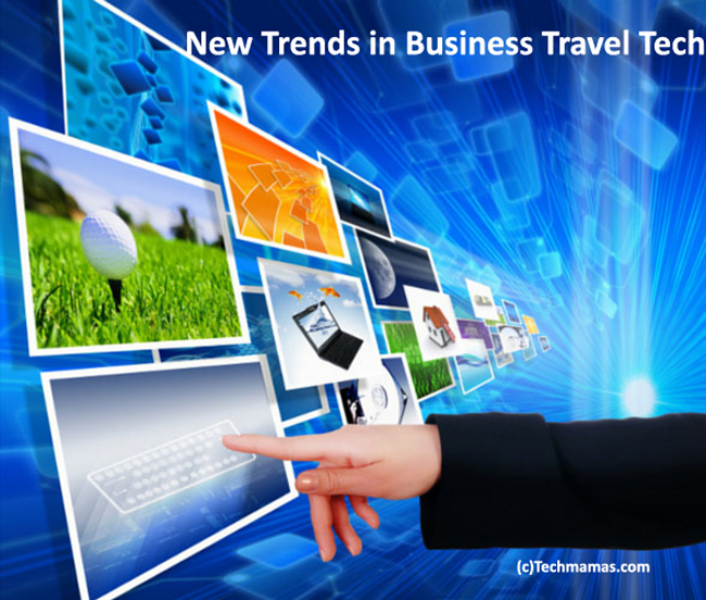 New Business Travel Tech Trends